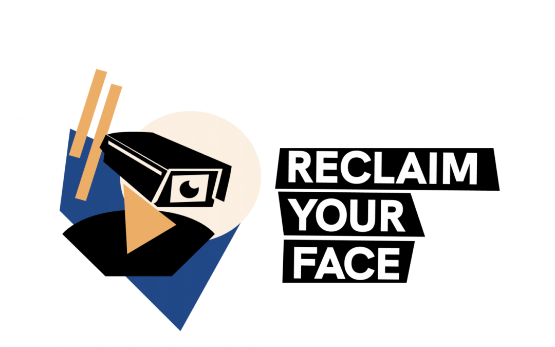 Stop biometric mass surveillance: sign the Reclaim Your Face campaign